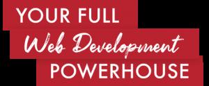 Your Full Web Development Powerhouse
